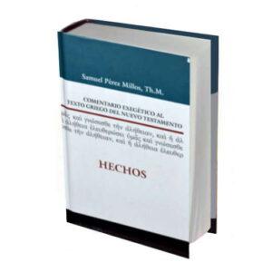 Comentario exegético de Hechos por Samuel Pérez millos