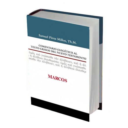 Comentario Exegético al Griego de Marcos