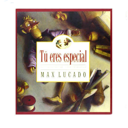 Tú Eres Especial Max Lucado