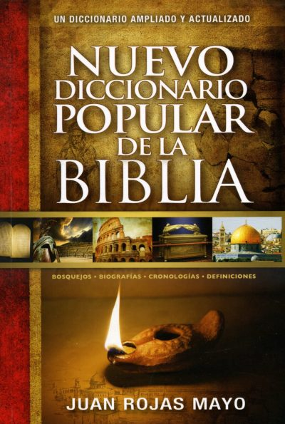 Nuevo diccionario popular de la Biblia