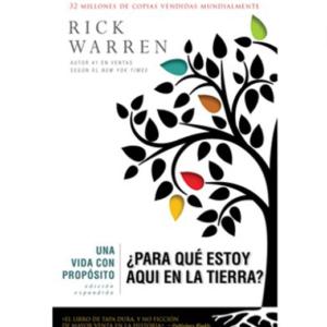 Una vida con propósito. Rick Warren