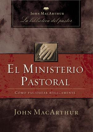 El ministerio pastoral John Macarthur