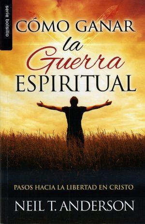 Cómo ganar la guerra espiritual