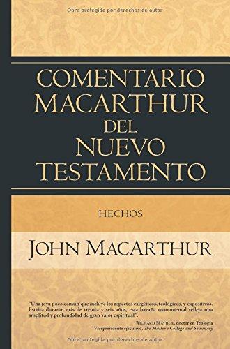 Hechos: Comentario MacArthur del Nuevo Testamento