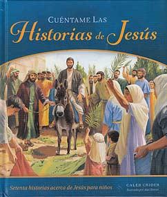 Cuéntame las Historias de Jesús